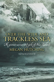 Over the Wide and Trackless Sea