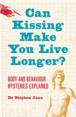 Can Kissing Make You Live Longer? Body and Behaviour Mysteries: Explained Oddball Questions