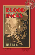 Blood of the Incas: Time Raiders 1