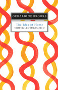 Boyer Lectures 2011: The Idea of Home