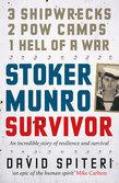 Stoker Munro: Survivor