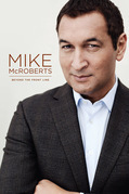 Mike McRoberts: Beyond the Firing Line
