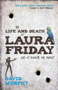 The Life and Death of Laura Friday