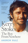 Kerry Stokes: The Boy from Nowhere