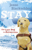 Stay:The Last Dog in Antarctica