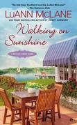 Walking on Sunshine: A Cricket Creek Novel