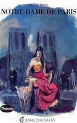 Notre-Dame de Paris (RSMediaItalia) (Illustré-Annoté)