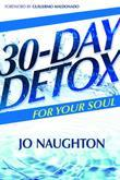 30-Day Detox For Your Soul