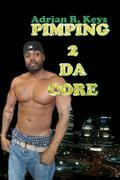 Pimping 2 Da Core