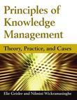 Principles of Knowledge Management: Theory, Practice, and Cases: Theory, Practice, and Cases