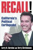 Recall!: California's Political Earthquake: California's Political Earthquake