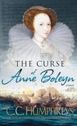The Curse of Anne Boleyn: A Novel