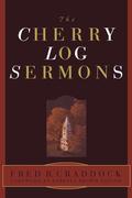 The Cherry Log Sermons