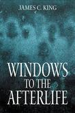 Windows to the Afterlife