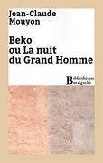 Beko ou La nuit du Grand Homme