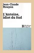 L'Antoine, idiot du Sud