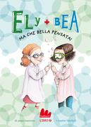 Ely + Bea. Ma che bella pensata!
