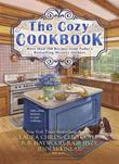 The Cozy Cookbook: More than 100 Recipes from Today's Bestselling Mystery Authors