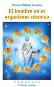 El hombre en el organismo cósmico