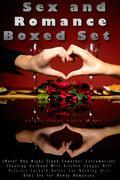 Sex and Romance Boxed Set (Hotel One Night Stand Coworker Extramarital Cheating Husband Wife Kitchen Cougar Milf Mistress Cuckold Butler Car Working Girl Debt Sex for Money Romance)