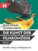 Die Kunst der Filmkomödie Band 1