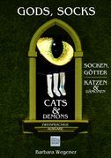 Socks, Gods, Cats and Demons - zweisprachige Ausgabe