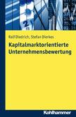 Kapitalmarktorientierte Unternehmensbewertung
