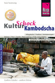 Reise Know-How KulturSchock Kambodscha