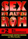 Sex im alten Rom 2 - Die Schamlosen