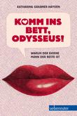 Komm ins Bett, Odysseus!