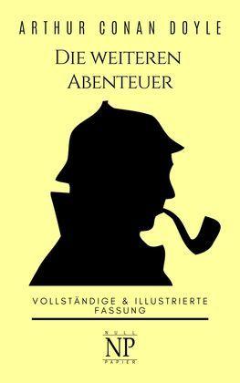 Sherlock Holmes - Die weiteren Abenteuer