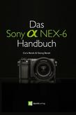 Das Sony Alpha NEX-6 Handbuch