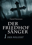Der Friedhofsänger 1: Der Polizist