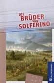 Die Brüder von Solferino