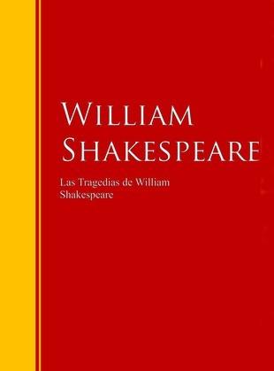 Las Tragedias de William Shakespeare