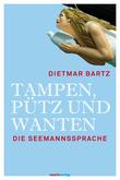 Tampen, Pütz und Wanten