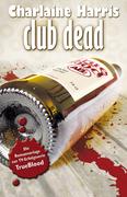 True Blood 3: Club Dead