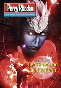 Perry Rhodan 2785: Der Ritter und die Richterin (Heftroman)
