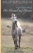 Hufspuren: Der Himmel auf Pferden