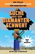 Minecraft: Die Suche nach dem Diamanten-Schwert