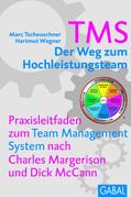 TMS - Der Weg zum Höchstleistungsteam