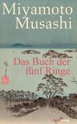 Miyamoto Musashi - Das Buch der fünf Ringe