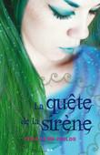 Tera Lynn Childs - La quête de la sirène - 3