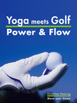 Yoga meets Golf: Mehr Power & Mehr Flow