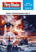 Perry Rhodan-Paket 25: Chronofossilien - Vironauten (Teil 1)