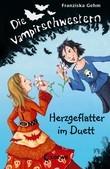 Die Vampirschwestern 4 - Herzgeflatter im Duett