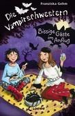 Die Vampirschwestern 6 - Bissige Gäste im Anflug