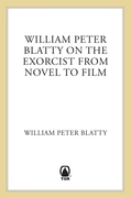 "William Peter Blatty on ""The Exorcist"""
