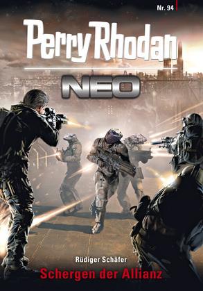 Perry Rhodan Neo 94: Schergen der Allianz