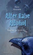 Alter Rabe Alkohol